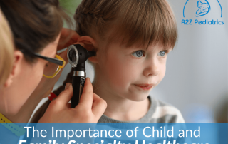 The Importance of Child and Family Specialty Healthcare