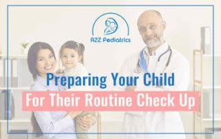 Preparing Your Child For Their Routine Check Up Featured Image